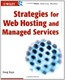 Strategies for Web Hosting and Managed Services, Doug Kaye, 0471085782