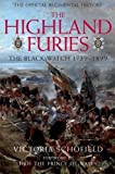 Highland Furies: The Black Watch 1739 - 1899