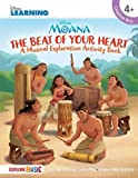 Moana - The Beat of Your Heart: A Musical Exploration Activity Book Disney Learning Bk/Online Media (Disney Moana)