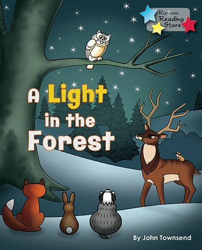 A Light in the Forest (Reading Stars) by John Townsend (2015-03-25)