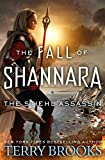 The Stiehl Assassin (The Fall of Shannara) Hardcover – May 28, 2019 by Terry Brooks  (Author)