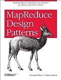 MapReduce Design Patterns: Building Effective
