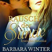 Rausch der Sünde (Im Rausch der Sünde 1) | Barbara Winter