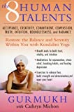 Eight Human Talents, Gurmukh and Cathryn Michon, 0060954655