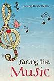 Facing the Music, Leann Weitz Deller, 1621478211