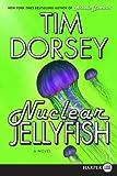 Nuclear Jellyfish, Tim Dorsey, 0061719811