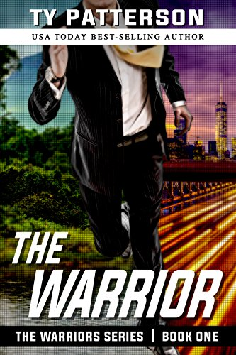 Book: The Warrior by Ty Patterson