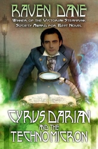 Cyrus Darian and the Technomicron (The Misadventures of Cyrus Darian) (Volume 1)