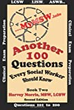 Another 100 Questions Every Social Worker Should Know!, Harvey Norris, 1468174878