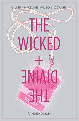 The Wicked + The Divine, Vol. 2: Fandemonium