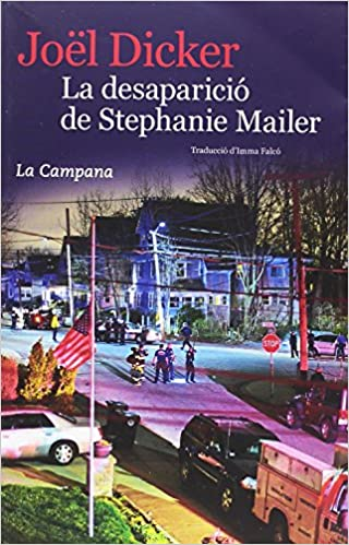 La desaparició de Stephanie Mailer (Narrativa): Amazon.es: Dicker ...