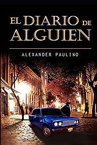 El Diario de Alguien (Spanish Edition)