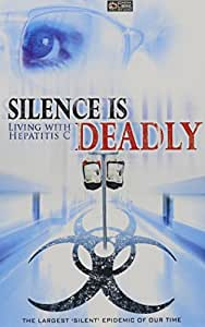 Silence Is Deadly: Living with Hepatitis C