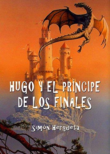 Hugo y el príncipe de los finales de Hergueta Simón