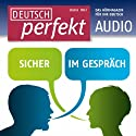 Deutsch perfekt Audio - Sicher im Gespräch. 7/2012 Audiobook by  div. Narrated by  div.