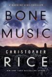 #1: Bone Music (The Burning Girl Series Book 1)
