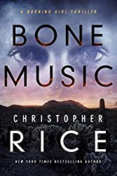Bone Music (The Burning Girl Series)