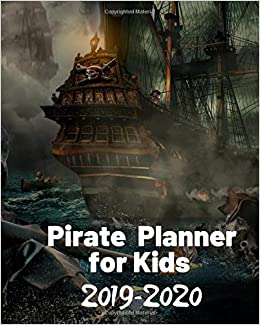 Pirate Games 2020.Amazon Com Pirate Planner For Kids 2019 2020 An Academic