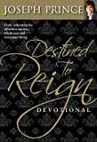 img - for Destined to Reign Devotional: Daily Reflections for Effortless Success, Wholeness and Victorious Living book / textbook / text book