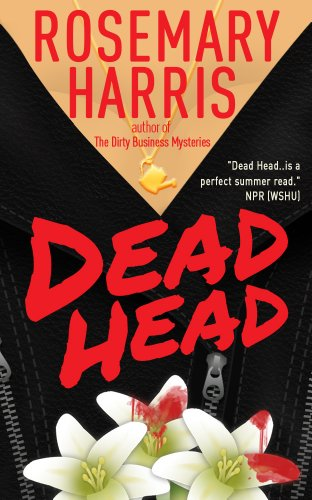 Dead Head (The Dirty Business Mystery Series Book 3)