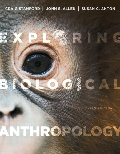 Exploring Biological Anthropology: The Essentials Plus NEW MyAnthroLab with eText -- Access Card Package (3rd Edition)