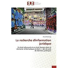 LA RECHERCHE D INFORMATION JURIDIQUE