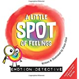 A Little SPOT of Feelings: Emotion Detective