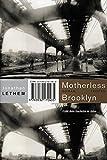Motherless Brooklyn: Roman (Trojanische Pferde)