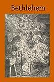 Bethlehem, Frederick Faber, 1499296347