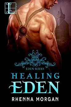 Healing Eden by [Morgan, Rhenna]