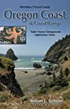 100 Hikes/Travel Guide: Oregon Coast and Coast Range, William L. Sullivan, 0981570119