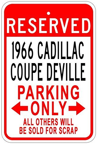 (1966 66 Cadillac Coupe Deville Aluminum Parking Sign - 7 X 10)