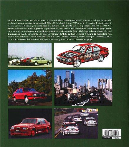 Alfa Romeo 75. Ediz. illustrata Le vetture che hanno fatto la storia: Amazon.es: Lorenzo Ardizio: Libros en idiomas extranjeros