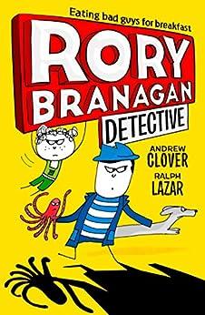 Rory Branagan (Detective) (Rory Branagan, Book 1) de [Clover, Andrew]