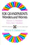 For Grandparents, Myron C. Madden and Mary B. Madden, 0664243258