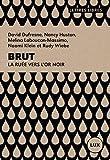 Brut: La ruée vers l'or noir (French Edition)
