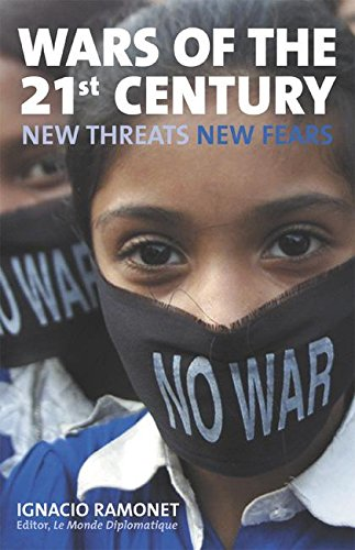 Wars of the 21st Century: New Threats, New Fears
