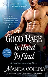 A Good Rake is Hard to Find (The Lords of Anarchy)