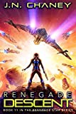 Renegade Descent: An Intergalactic Space Opera Adventure (Renegade Star)