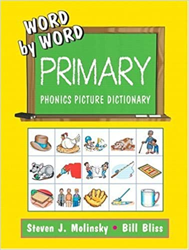 Word By Word Primary Phonics Picture Dictionary: Kindergarten ...