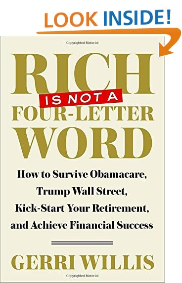 rich is not a four letter word how to survive obamacare trump wall street kick start your retirement and achieve financial success