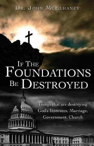 Download If the Foundations Be Destroyed PDF