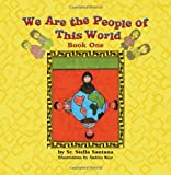 We Are the People of This World, Sr. Stella Santana, 1612046436