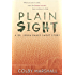 Plain Sight (A Dr. Jenna Ramey Short Story Book 1)