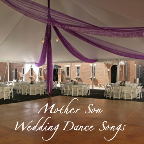 Mother Song Wedding Songs - Mother Son Wedding Dance Songs: What a Wonderful World