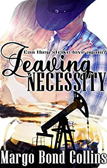 Leaving Necessity by [Collins, Margo Bond]