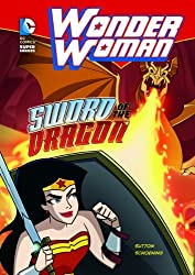 Wonder Woman: Sword of the Dragon (DC Super Heroes) (DC Super Heroes (Quality))
