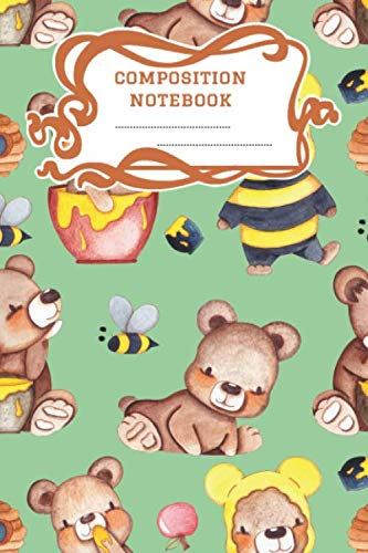 Composition Notebook: A 6x9 Inch Matte Softcover Paperback Notebook Journal With 120 Blank Lined Pages -Handwriting Paper- Honey Bears Bumble Bees