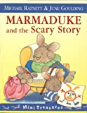 img - for Marmaduke and the Scary Story (Mini Treasure) book / textbook / text book