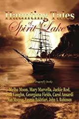 Haunting Tales of Spirit Lake by Melba Moon (2014-09-30) Paperback